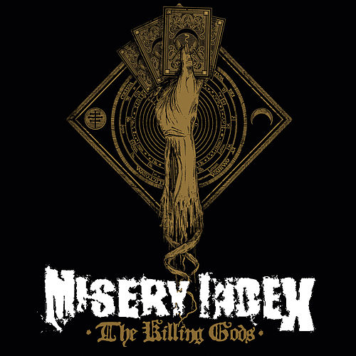 The Killing Gods by Misery Index