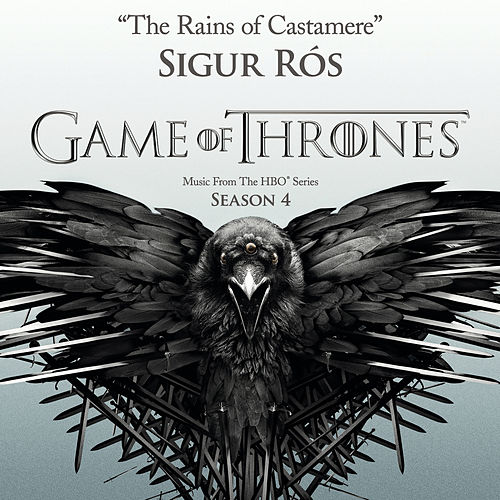 The Rains of Castamere (From the HBO® Series Game Of Thrones - Season 4) von Sigur Ros