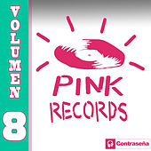 Pink Records Vol. 8 by Various Artists