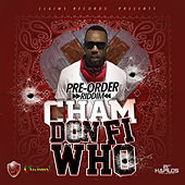 Don Fi Who - Single by Cham