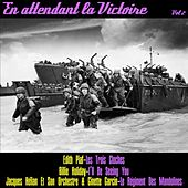 En attendant la victoire, vol. 2 by Various Artists