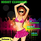 Night Clubbing, Vol. 1 by Various Artists