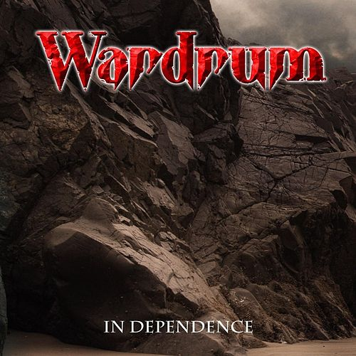 In Dependence by War Drum