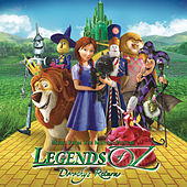 Legends of Oz: Dorothy Returns by Various Artists
