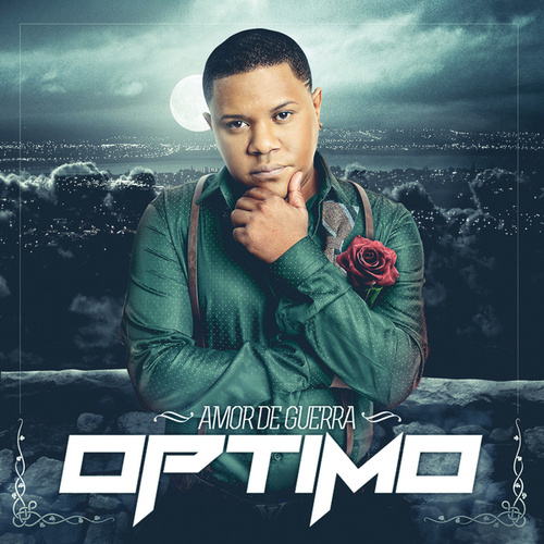 Amor de Guerra by Optimo (Bachata)
