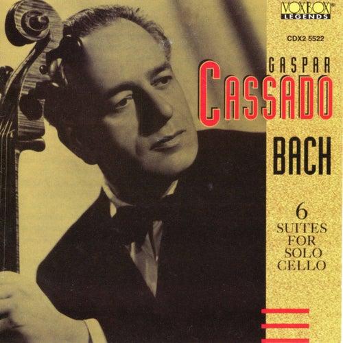 Gaspar Cassado Plays Bach Cello Suites by Gaspar Cassado