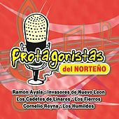 Protagonistas del Norteño by Various Artists