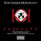 Southern Hostility by Fakkulty