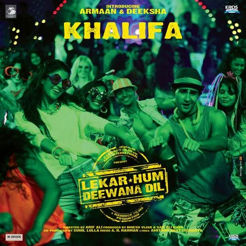 Khaleefa (from 'Lekar Hum Deewana Dil') by A.R. Rahman