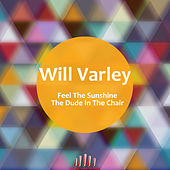 Feel the Sunshine by Will Varley