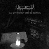 The Eerie Sound of the Slow Awakening by Deathrow