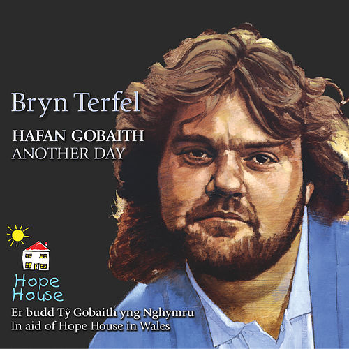 Hafan Gobaith / Another Day by Bryn Terfel