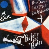 Before the Ruin (Remastered) by Roddy Woomble