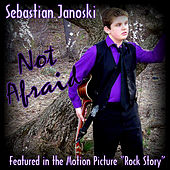 Not Afraid by Sebastian Janoski