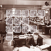 Music for Work by Various Artists