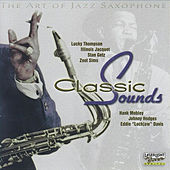 The Art of Jazz Saxophone Classic Sounds by Various Artists