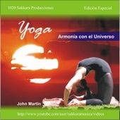 Yoga - Armonía Con el Universo by John Martin