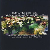 Birth of the Cool Funk Vintage Jams and Serious Grooves by Various Artists