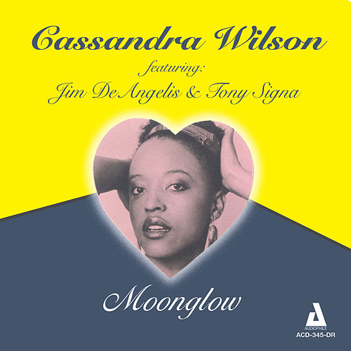 Moonglow by Cassandra Wilson