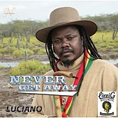 Never Get Away by Luciano