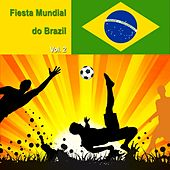 Fiesta Mundial Do Brazil, Vol. 2 by Various Artists