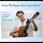 Great Weddings Have Great Music by David Feder