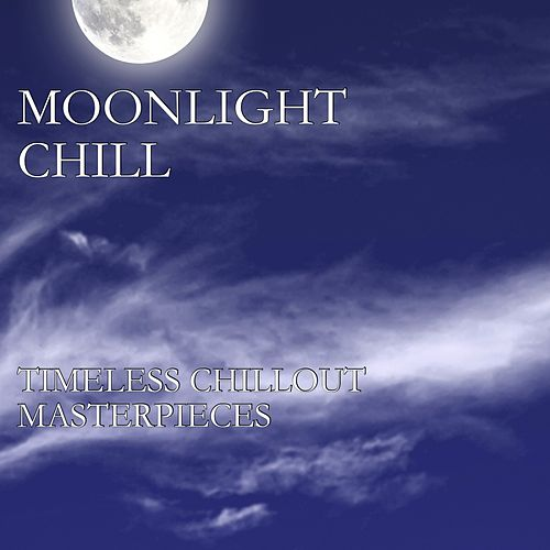 Moonlight Chill by The Lounge Lizards