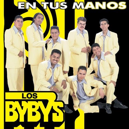 En Tus Manos by Los Bybys