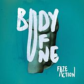 Body of One by Faze Action