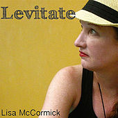 Levitate by Lisa McCormick