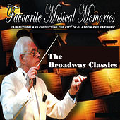 Broadway Classics by City Of Glasgow Philharmonic