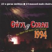 Gwyl Y Corau 1994 / The Albert Hall Welsh Choir Festival 1994 by Various Artists