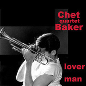 Lover Man '55 by Chet Baker