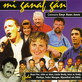Mi Ganaf Gan (Caneuon Emyr Huws Jones) by Various Artists