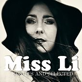 Singles and Selected by Miss Li