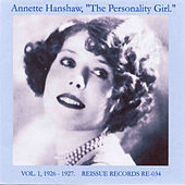 The Personality Girl, Vol. 1: 1926-1927 by Annette Hanshaw