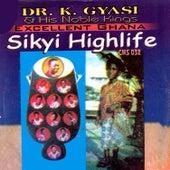 Sikyi Highlife by Dr. K. Gyasi