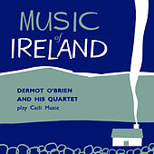 Music of Ireland by Dermot O'Brien