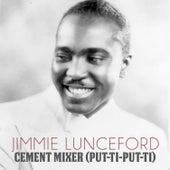 Cement Mixer (Put-Ti-Put-Ti) von Jimmie Lunceford