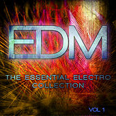 EDM - The Essential Electro Collection, Vol. 1 von Various Artists