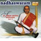 Nadhaswaram - Dr. Sheik Chinna Moulana, Vol. 2 by Kannan