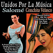Unidos por la Música: Salomé & Conchita Velasco by Various Artists