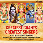Greatest Chants - Greatest Singers by Various Artists