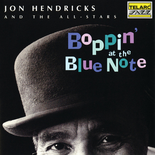 Boppin' at the Blue Note by Jon Hendricks