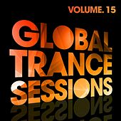Global Trance Sessions Vol. 15 - EP by Various Artists