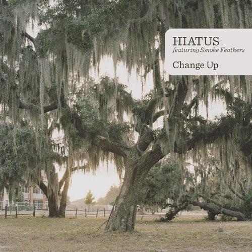 Change up EP by Hiatus
