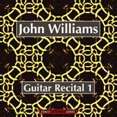 Guitar Recital Volume 1 (Remastered) von John Williams