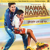 Hawaa Hawaai (Original Motion Picture Soundtrack) by Various Artists