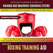 Boxing Training Aid by Binaural Beat Brainwave Subliminal Systems