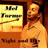 Night And  Day von Mel Tormè